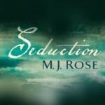 Neues Buch - neues Review: Seduction von M.J. Rose