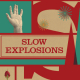 Neues von Imaginary Authors: Slow Explosions