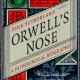Dufte Nachrichten: Orwells Nase, Duftendes Licht und  & Covert Cowboys